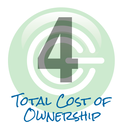 Cornerstone 4: Total Cost of Ownership